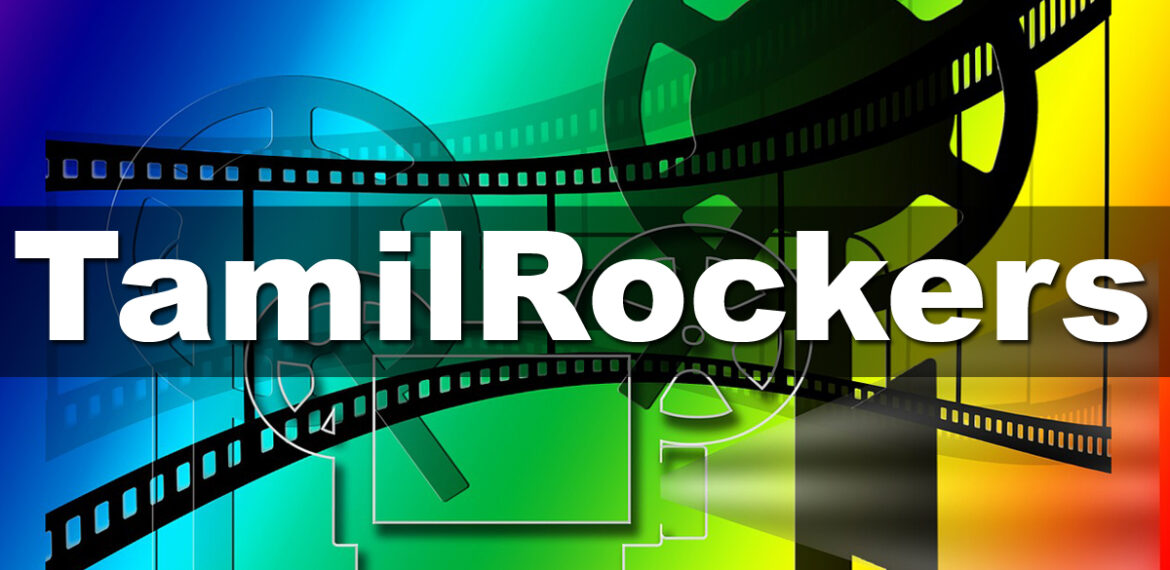 Tamilrockers 2020: Tamil Movies Download Website